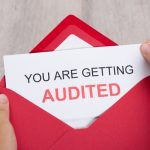 What To Do If You Are Being Audited By The IRS?